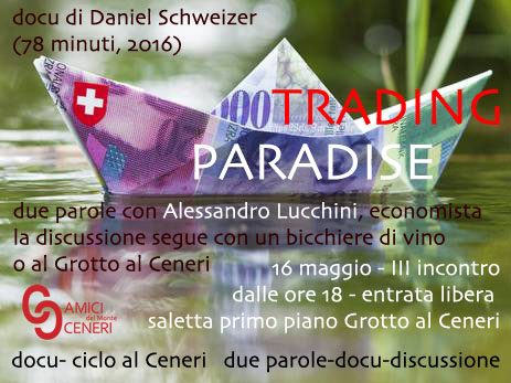 Trading Paradise @ Grotto al Ceneri