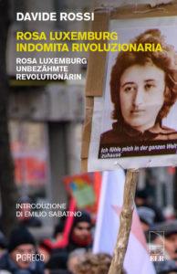 Rosa Luxemburg, indomita rivoluzionaria @ Associazione PAN