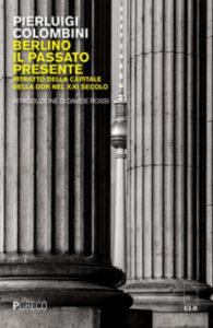 """A 30 anni dalla caduta del Muro di Berlino @ Centro culturale """"Il Rivellino"""""""